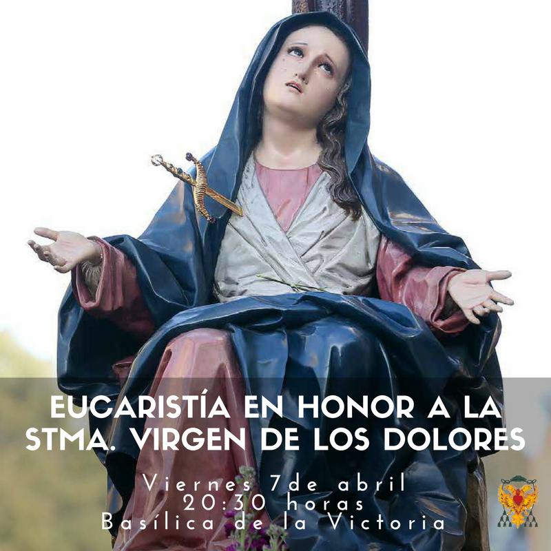 Eucaristía en honor a la stma. virgen de los dolores
